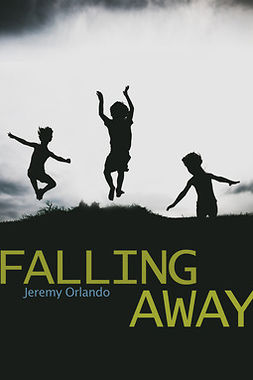 Orlando, Jeremy - Falling Away, ebook