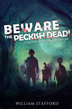 Stafford, William - Beware The Peckish Dead!, ebook