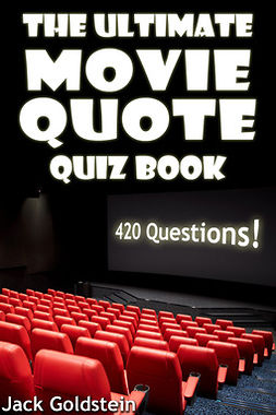 Goldstein, Jack - The Ultimate Movie Quote Quiz Book, ebook