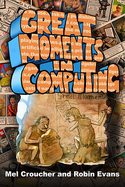 Croucher, Mel - Great Moments in Computing, e-kirja