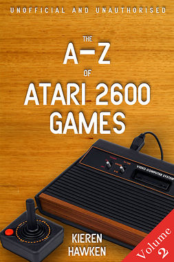 Hawken, Kieren - The A-Z of Atari 2600 Games: Volume 2, ebook