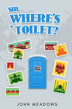 Meadows, John - Sir, where's ' toilet?, ebook