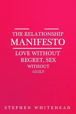 The Relationship Manifesto