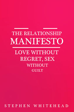 Whitehead, Stephen - The Relationship Manifesto, ebook