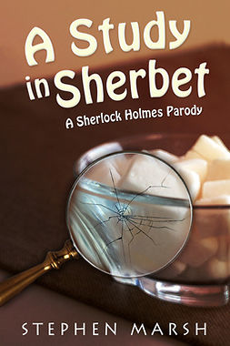 Marsh, Stephen - A Study in Sherbet, ebook