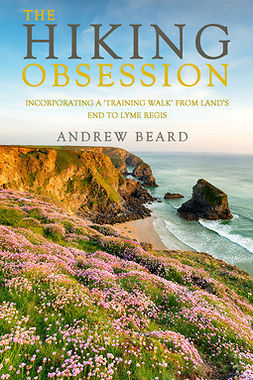 Beard, Andrew - The Hiking Obsession, e-bok