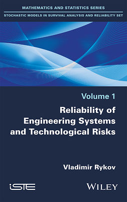 Rykov, Vladimir - Reliability of Engineering Systems and Technological Risk, ebook