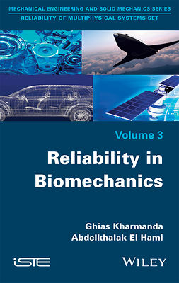 Hami, Abdelkhalak El - Reliability in Biomechanics, ebook