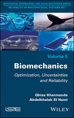 Hami, Abdelkhalak El - Biomechanics: Optimization, Uncertainties and Reliability, ebook