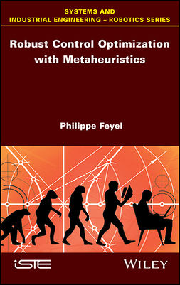 Feyel, Philippe - Robust Control Optimization with Metaheuristics, ebook