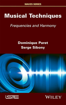 Paret, Dominique - Musical Techniques: Frequencies and Harmony, ebook
