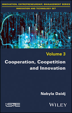 Daidj, Nabyla - Cooperation, Coopetition and Innovation, ebook