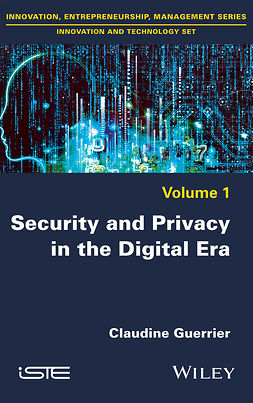 Guerrier, Claudine - Security and Privacy in the Digital Era, ebook