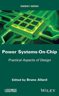 Allard, Bruno - Power Systems-On-Chip: Practical Aspects of Design, ebook