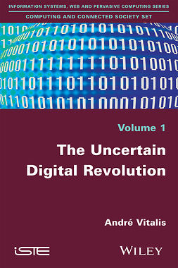 Vitalis, André - The Uncertain Digital Revolution, ebook