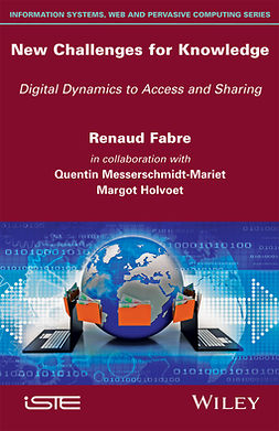 Fabre, Renaud - New Challenges for Knowledge: Digital Dynamics to Access and Sharing, ebook