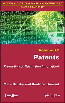 Baudry, Marc - Patents: Prompting or Restricting Innovation?, ebook