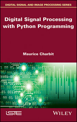 Charbit, Maurice - Digital Signal Processing (DSP) with Python Programming, ebook