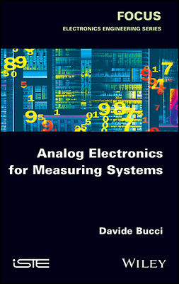 Bucci, Davide - Analog Electronics for Measuring Systems, ebook