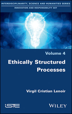 Lenoir, Virgil Cristian - Ethically Structured Processes: Thinking World-scale Responsibility, ebook