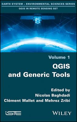 Baghdadi, Nicolas - QGIS and Generic Tools, ebook