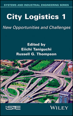Taniguchi, Eiichi - City Logistics 1: New Opportunities and Challenges, ebook