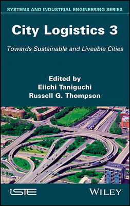 Taniguchi, Eiichi - City Logistics 3: Towards Sustainable and Liveable Cities, ebook