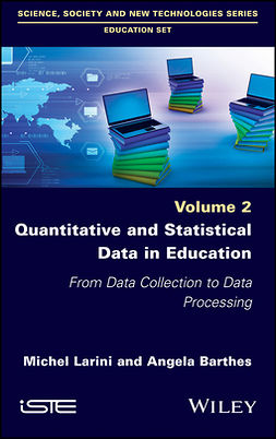 Barthes, Angela - Quantitative and Statistical Data in Education: From Data Collection to Data Processing, ebook