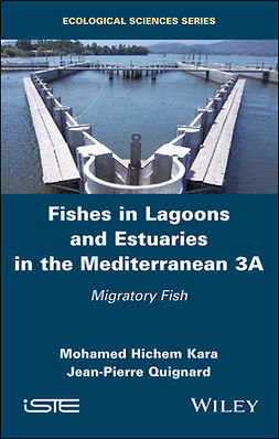 Kara, Mohamed Hichem - Fishes in Lagoons and Estuaries in the Mediterranean 3A: Migratory Fish, ebook