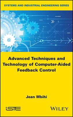 Mbihi, Jean - Advanced Techniques and Technology of Computer-Aided Feedback Control, ebook
