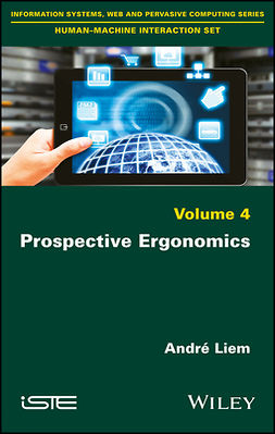 Liem, André - Prospective Ergonomics, ebook
