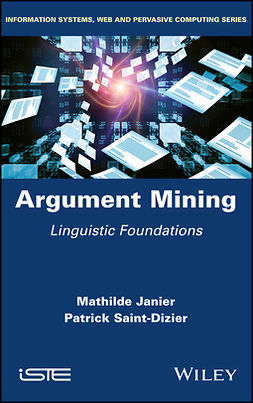 Janier, Mathilde - Argument Mining: Linguistic Foundations, ebook