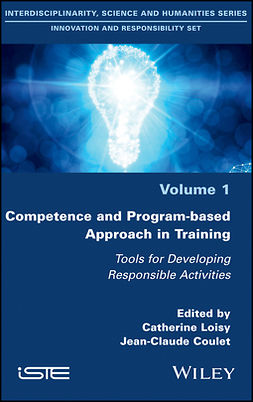Coulet, Jean-Claude - Competence and Program-based Approach in Training: Tools for Developing Responsible Activities, ebook