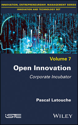 Latouche, Pascal - Open Innovation: Corporate Incubator, ebook
