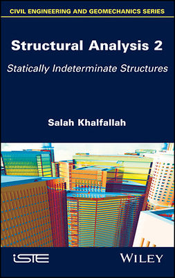 Khalfallah, Salah - Structural Analysis 2: Statically Indeterminate Structures, e-bok