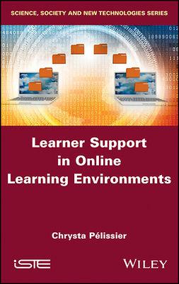 Pelissier, Chrysta - Learner Support in Online Learning Environments, ebook
