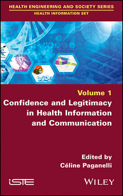 Paganelli, Ceiline - Confidence and Legitimacy in Health Information and Communication, ebook