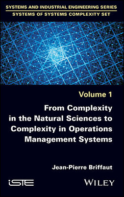 Briffaut, Jean-Pierre - From Complexity in the Natural Sciences to Complexity in Operations Management Systems, e-bok