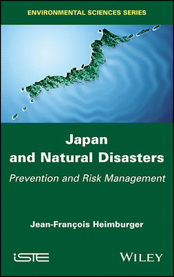 Heimburger, Jean-Francois - Japan and Natural Disasters: Prevention and Risk Management, ebook