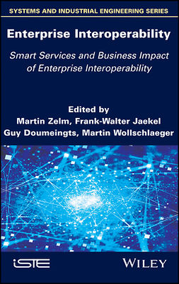 Doumeingts, Guy - Enterprise Interoperability: Smart Services and Business Impact of Enterprise Interoperability, e-kirja