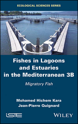Kara, Mohamed Hichem - Fishes in Lagoons and Estuaries in the Mediterranean 3B: Migratory Fish, ebook
