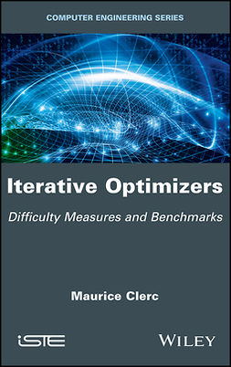 Clerc, Maurice - Iterative Optimizers: Difficulty Measures and Benchmarks, ebook