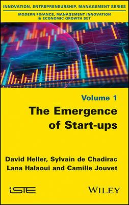 Chadirac, Sylvain de - The Emergence of Start-ups, ebook