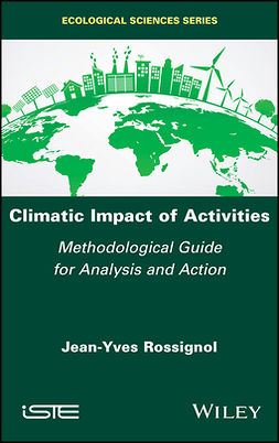 Rossignol, Jean-Yves - Climatic Impact of Activities: Methodological Guide for Analysis and Action, ebook