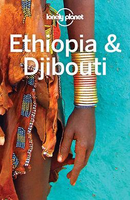 Planet, Lonely - Lonely Planet Ethiopia & Djibouti, e-kirja