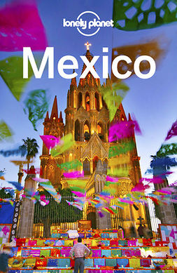 Armstrong, Kate - Lonely Planet Mexico, e-bok