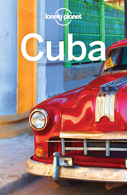 Planet, Lonely - Lonely Planet Cuba, ebook