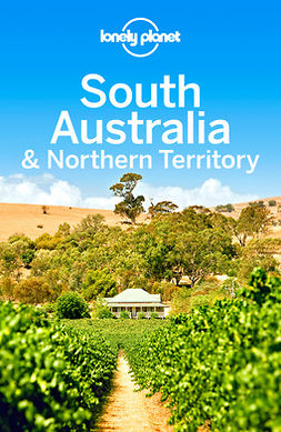 Planet, Lonely - Lonely Planet South Australia & Northern Territory, e-kirja
