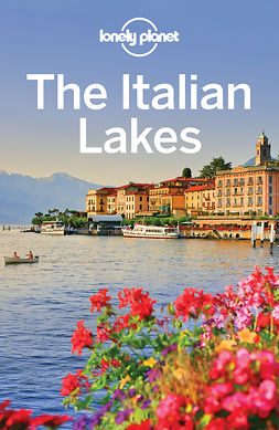 Duca, Marc Di - Lonely Planet The Italian Lakes, ebook
