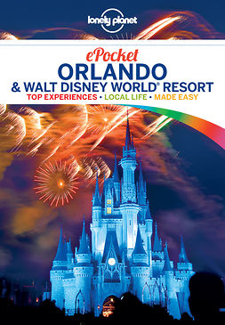 Armstrong, Kate - Lonely Planet Pocket Orlando & Walt Disney World® Resort, e-bok